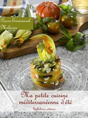 cover image of Ma petite cuisine méditerranéenne d'été