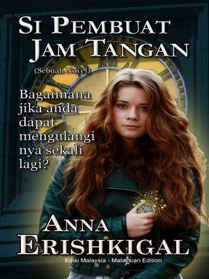 cover image of Si Pembuat Jam Tangan