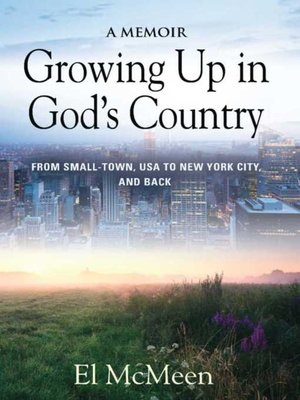 cover image of Growing Up in God's Country