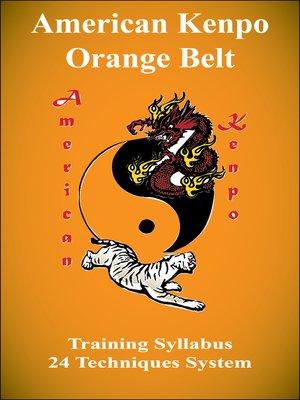 cover image of American Kenpo Orange Belt Training Syllabus