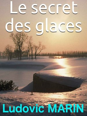 cover image of Le secret des glaces
