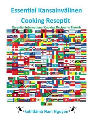 cover image of Essential Kansainvälinen Cooking Reseptit