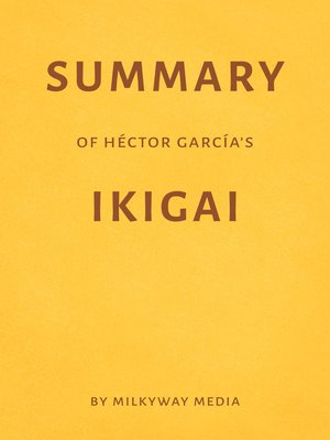 cover image of Summary of Hector Garcia's Ikigai