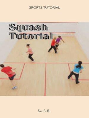 cover image of Squash Tutorial