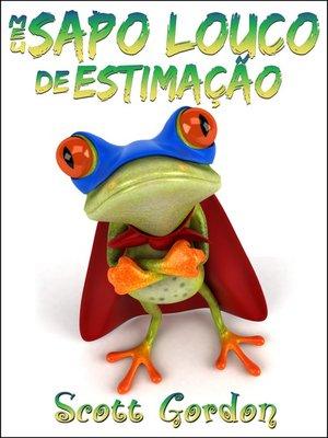 cover image of Meu Sapo Louco de Estimação