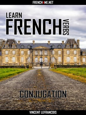 cover image of Learn French Verbs--Conjugation