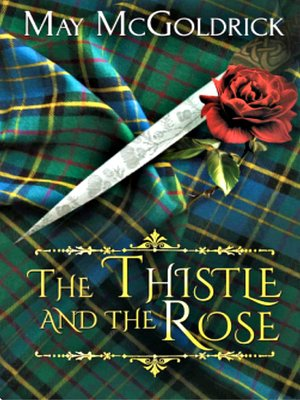 cover image of Thistle and the Rose