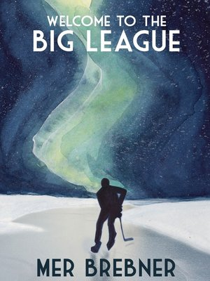 cover image of Welcome to the Big League
