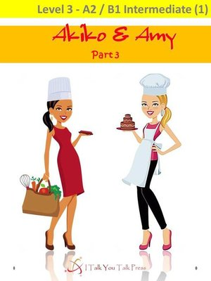 cover image of Akiko and Amy Part 3