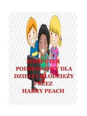 cover image of KOMPUTER PODSTAWOWY DLA DZIECI I MŁODZIEŻY 2