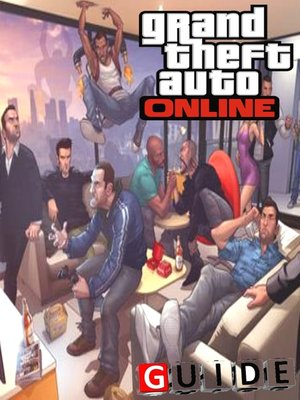 cover image of Grand Theft Auto Online Complete Tips and Tricks
