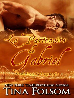 cover image of La partenaire de Gabriel