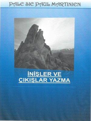 cover image of İNİŞLER VE ÇIKIŞLAR YAZMA