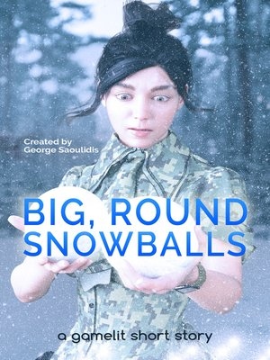 cover image of Big, Round Snowballs
