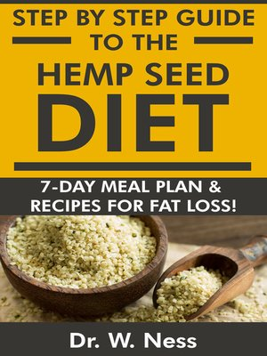 cover image of Step by Step Guide to the Hemp Seed Diet