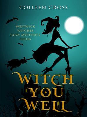 cover image of Witch You Well