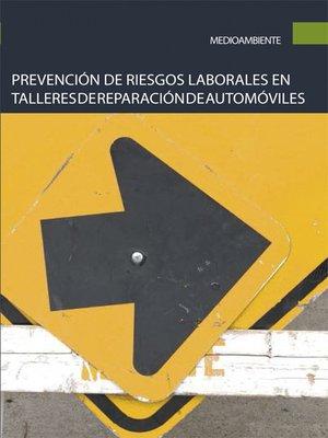 cover image of Prevención de riesgos laborales en talleres de reparación de automóviles