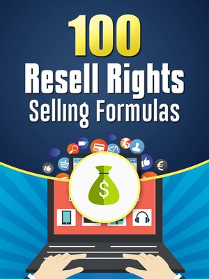 cover image of 100 Resell Rights Selling Formulas