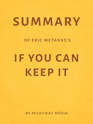 cover image of Summary of Eric Metaxas's If You Can Keep It