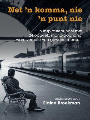 cover image of Net 'n komma, nie 'n punt nie
