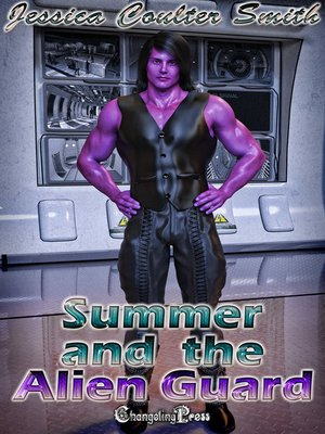 cover image of Summer and the Alien Guard