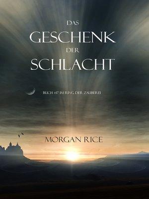 cover image of Das Geschenk der Schlacht