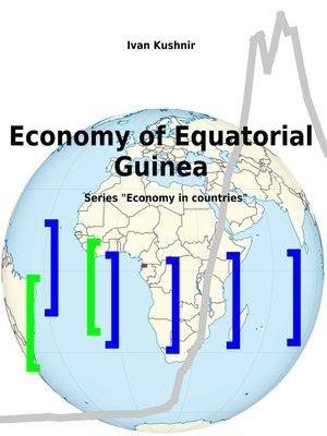 cover image of Economy of Equatorial Guinea