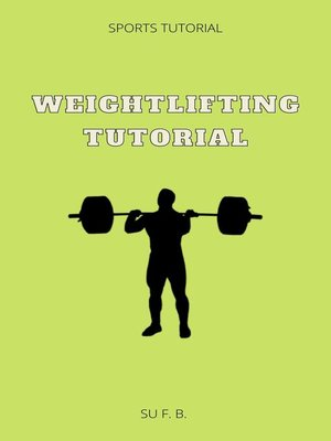 cover image of Weightlifting Tutorial