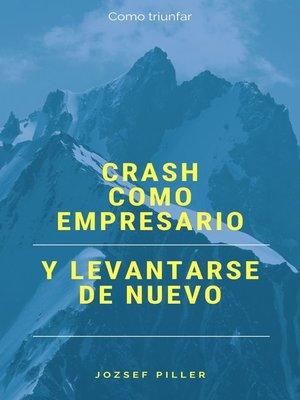 cover image of Crash como empresario y levantarse de nuevo