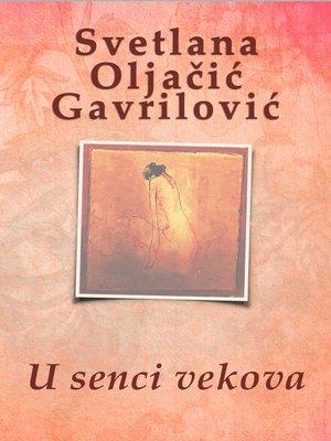 cover image of U senci vekova