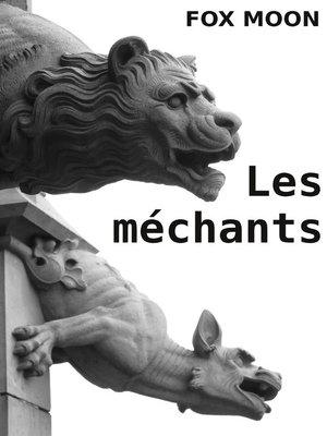 cover image of Les méchants