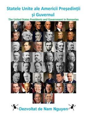 cover image of Statele Unite ale Americii Președinții și Guvernul