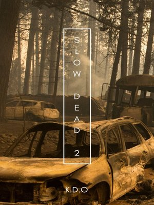 cover image of Slow Dead 2