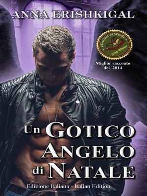 cover image of Un Gotico Angelo di Natale (Edizione Italiana)