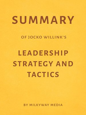 cover image of Summary of Jocko Willink's Leadership Strategy and Tactics