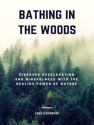 cover image of Bathing In the Woods