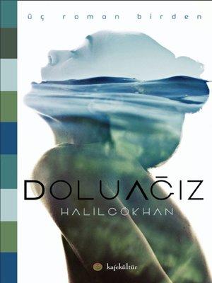 cover image of Dolu Ağız Triloji