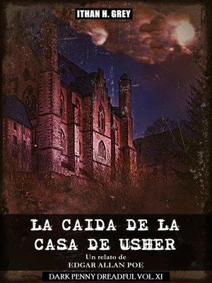 cover image of La Caída de la Casa de Usher