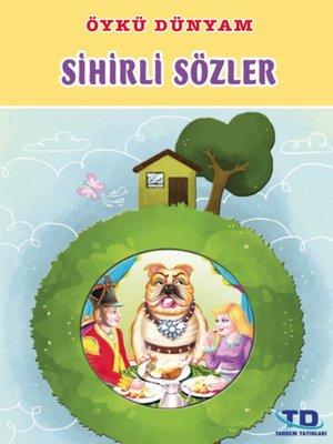 cover image of Sihirli Sözler