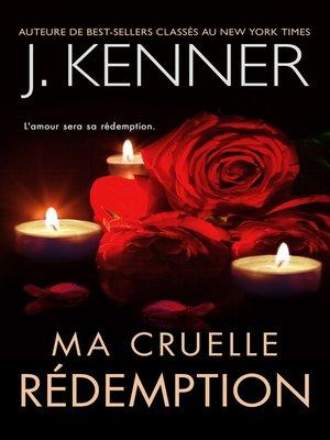 cover image of Ma cruelle rédemption