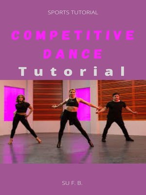 cover image of Competitive Dance Tutorial