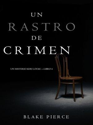 cover image of Un Rastro de Crimen (Un Misterio Keri Locke —Libro 4)