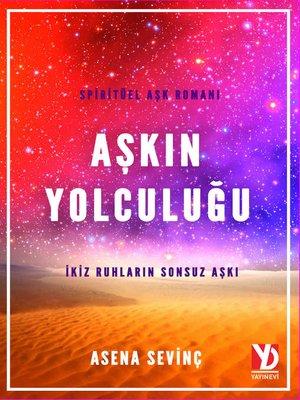 cover image of Aşkın Yolculuğu