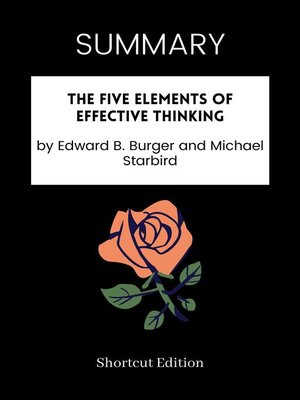 cover image of SUMMARY--The Five Elements of Effective Thinking