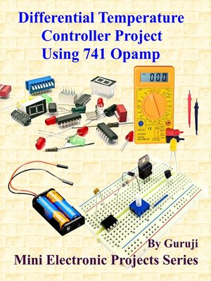 cover image of Differential Temperature Controller Project Using 741 Opamp