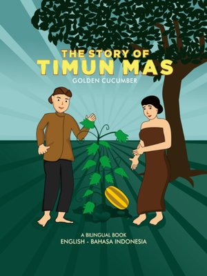 cover image of The Story of Timun Mas