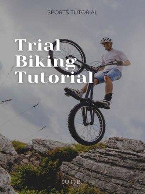 cover image of Trial Biking Tutorial