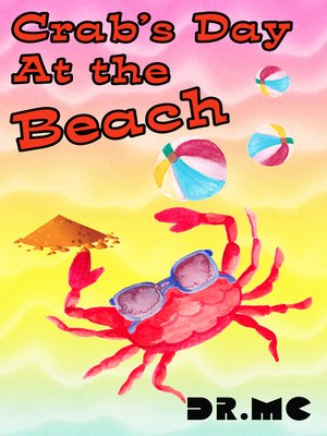 cover image of Crab's Day at the Beach