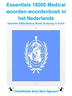 cover image of Essentiele 18000 Medical woorden woordenboek in het Nederlands