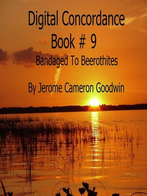 cover image of Bandaged to Beerothites--Digital Concordance Book 9
